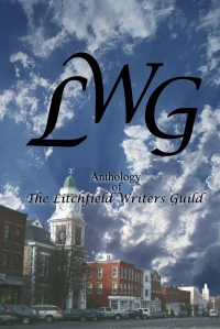 LWG - Anthology of The Litchfield Writers Guild